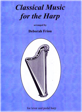 Harp Sheet Music | Friou, Deborah, Classical Music for the Harp